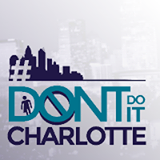 dont do it charlotte